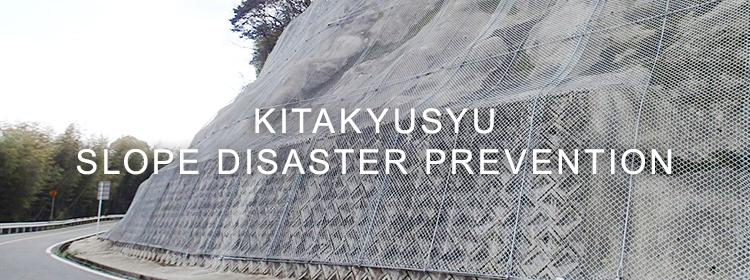 KITAKYUSYU SLOPE DISASTER PREVENTION
